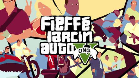 Fieffe Larcin Auto V by NaityDhimDarell