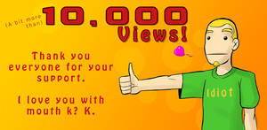 10,000 Views by Gx3RComics