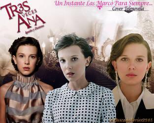 Tres Veces Ana (Cover Telenovela) /Blend by Cazadores-sombras