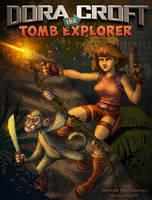 Dora Croft: The Tomb Explorer by IngvardtheTerrible