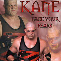 Kane - Face Your Fears by LDavies2K4