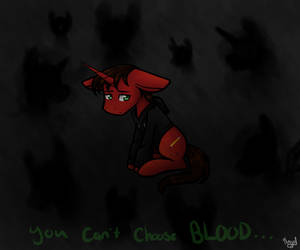 Commission (Pt.1): You Can't Choose Your BLOOD... by AnimeAngel120
