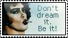 Don't dream it. Be it. by Faolin-MT