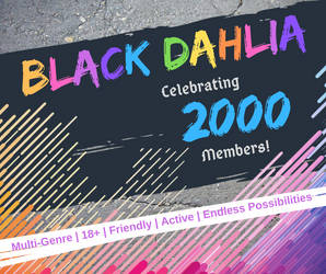 Black Dahlia Celebrates! by BlackDahliaRP