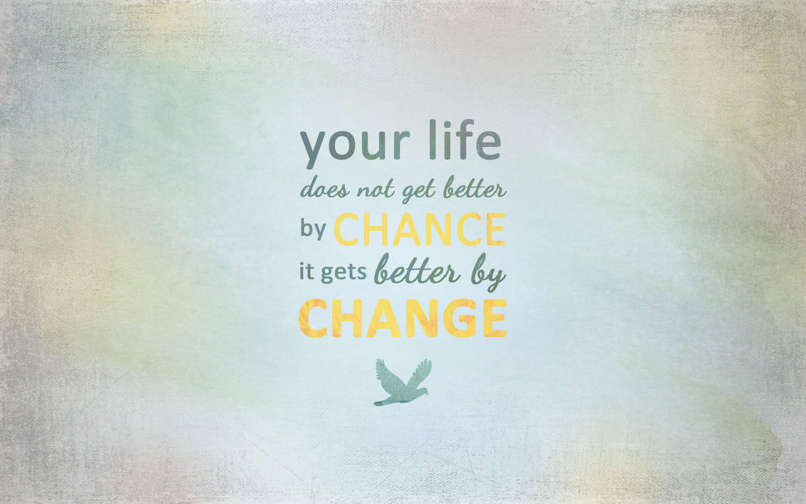 Change by CherokeeLove
