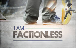 I am Factionless by CherokeeLove