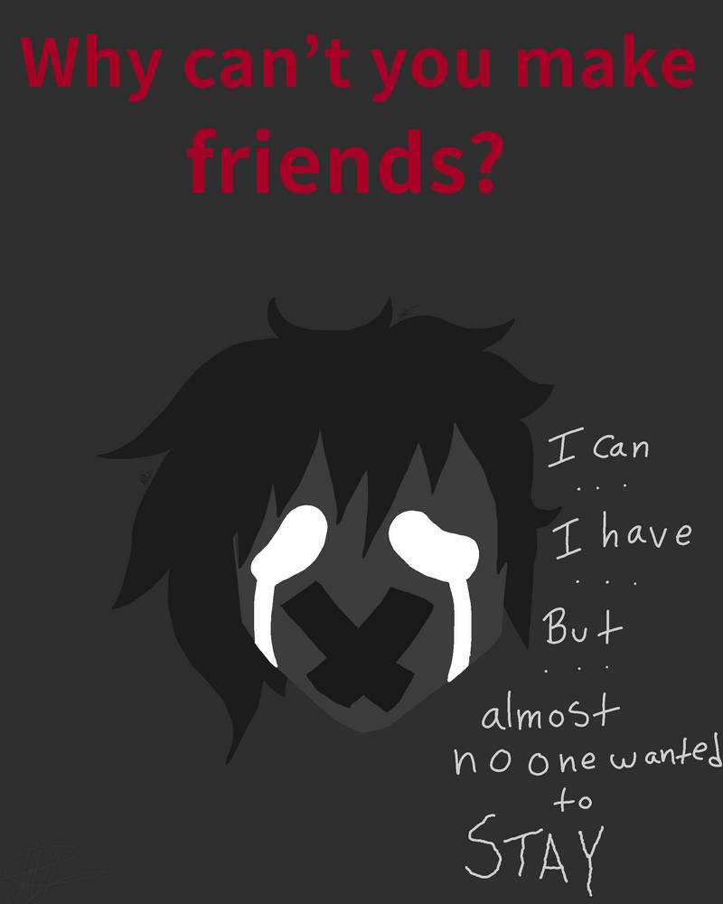 Please Dont Leave Me Alone Vent By Gothfoxgirl On Deviantart