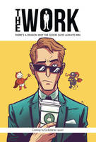 The Work #1 Kickstarter preview by AndrewKwan