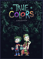 True Colors: Book One by Jensonator