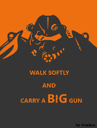 Fallout 3 Poster - Walk Softly by AbyssalCerebrant
