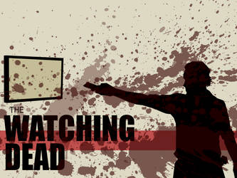 The Watching Dead by DuctToast