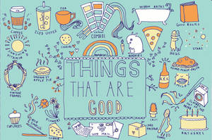 Good Things by alysha-dawn