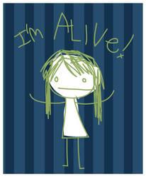i'm alive by PrestoMatic