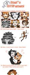 Nemi's CATS Meme by chibs-panda