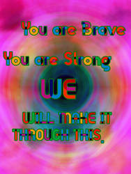 You Are Brave_Pride 2017 by FTXCat2075