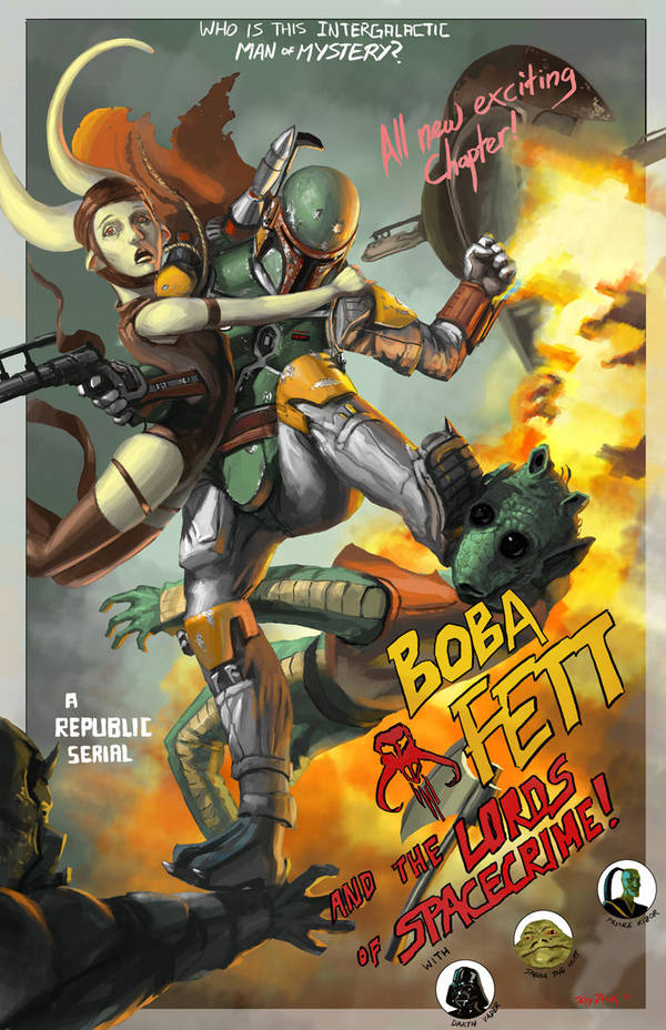 BOBA FETT and the LORDS OF SPACECRIME by jeffszhang