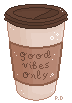 F2U | Coffee - Good Vibes Only by ProfileDecor