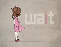 wait by A-s-m-o-O
