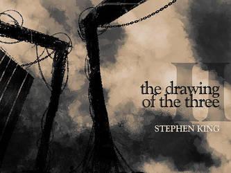 dark tower - the drawing of 3 by kevinwalker