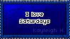 I Love Saturdays Stamp by KoRn-sTaR60291