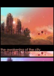 The Awakening of the City by currysiek