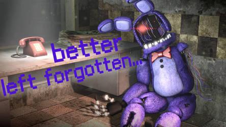 Better Left Forgotten by MaximumPlayer
