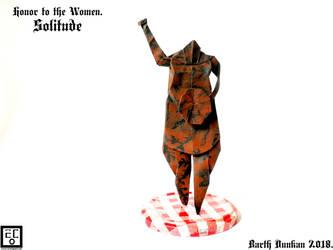 Honor to the Women Solitude - Barth Dunkan. by Barth-Dunkan