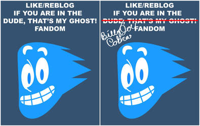 Dude, That's My Ghost! fandom poster by TheBig-ChillQueen