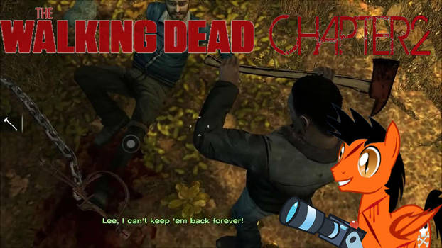 The Walking Dead Chapter 2: Cutting A Leg Off! by Danger1652