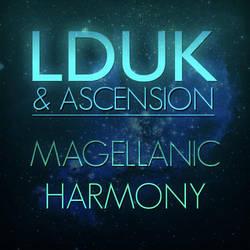 LDUK+Ascension - Magellanic Harmony (Album Art) by rebel28