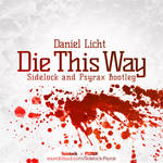 Die This Way COVER by kay486