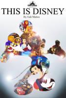 This is Disney by MrGabMattos