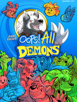 Slightly Damned Part Eight: Oops! All Demons by raizy