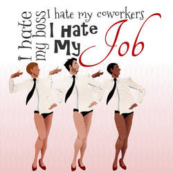 I hate my job - JbDubs by Jelleebelly