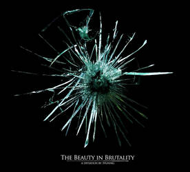 The Beauty in Brutality by svunnig