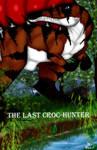 The Last Croc-Hunter Cover by Stegodire