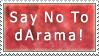 Say No To dArama by electricjonny