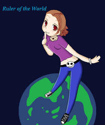 I Rule the World -Its mine for the taking by XMastermindSmirk39X