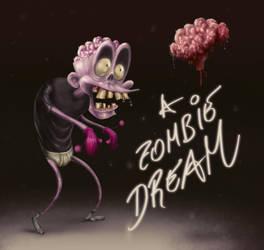 A Zombie Dream! by anowak