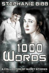 1000 Words Anthology Cover by SBibb