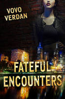 Fateful Encounters - Book Cover by SBibb
