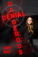 Dangerous Denial - Book Cover by SBibb
