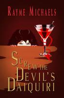 Screw the Devil's Daiquiri - Book Cover by SBibb