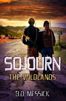 Sojourn the Wildlands - Book Cover by SBibb