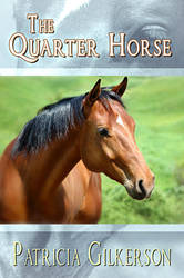 The Quarter Horse - Book Cover by SBibb