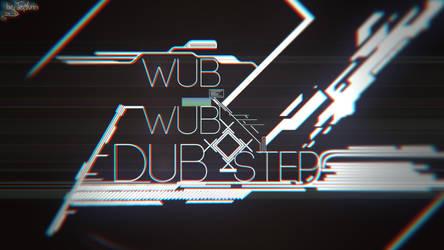 DubStep by Technophreakz