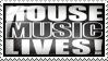 House Music Lives by Wearwolfaa