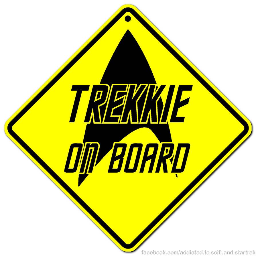 Trekkie on board by Dave-Daring