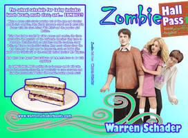 Zombie Hall Pass by JaniceDuke