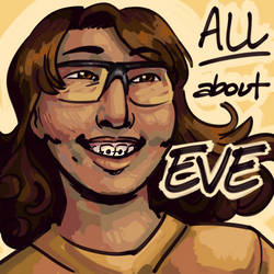 All About Eve by ratopiangirl